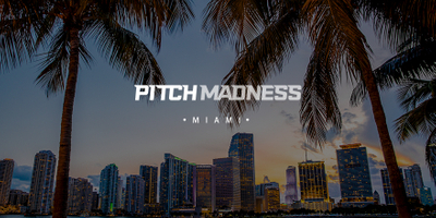 Pitch Madness Miami 'Road to the Summit' part 2
